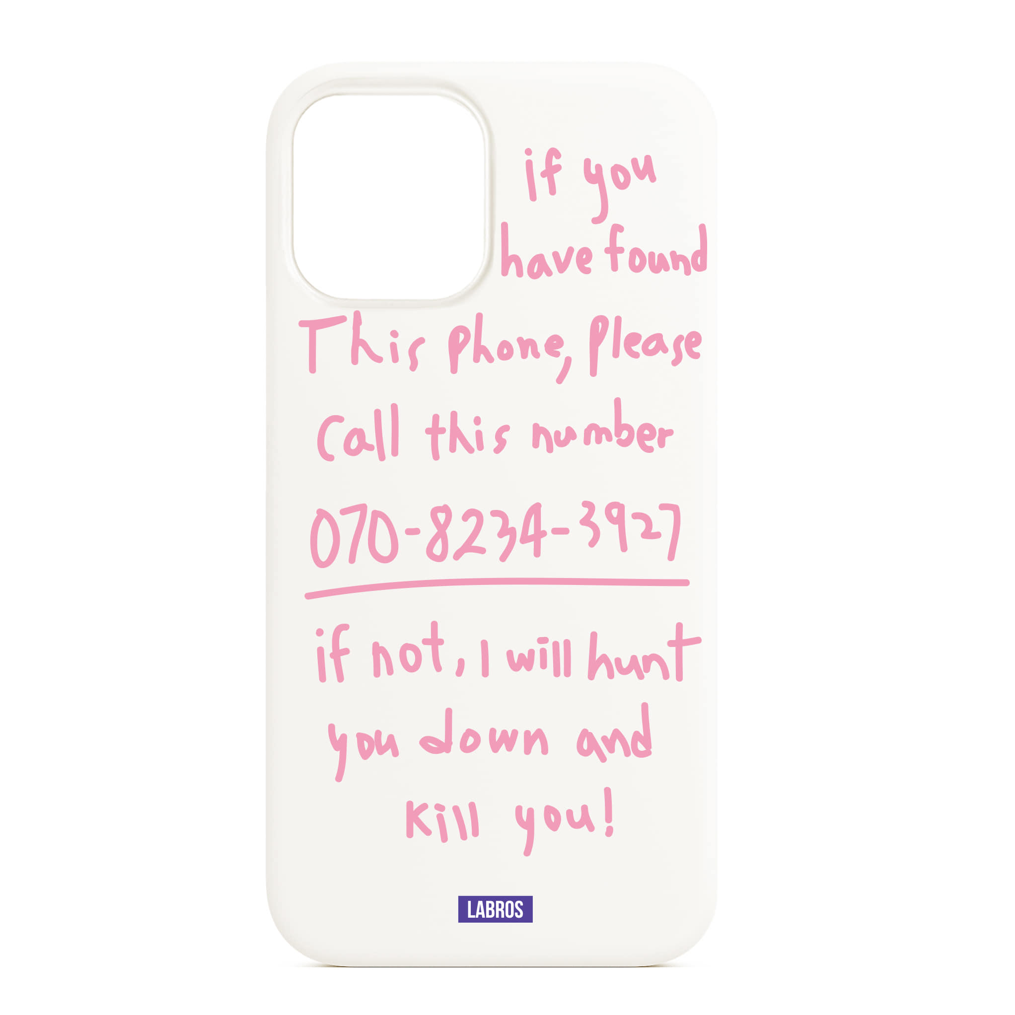 Kill You i Phone 12 Max Case (White/ Pink)